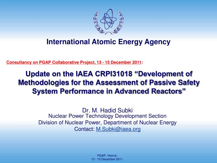 "Update on the IAEA CRPI31018 ""Development of Methodologies for the Assessment of Passive Safety Sy..."