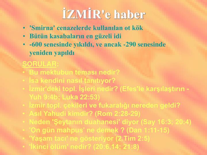 İZMİR'e haber