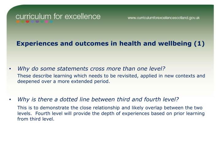 Experiences and outcomes in health and wellbeing (1)