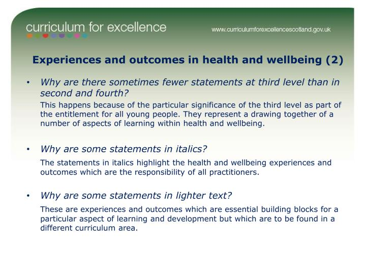 Experiences and outcomes in health and wellbeing (2)