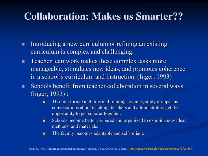 Collaboration: Makes us Smarter??