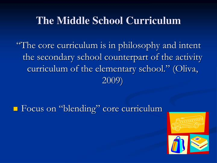 The Middle School Curriculum