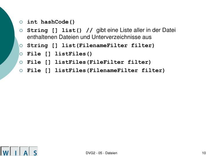 int hashCode()