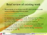 brief review of existing work