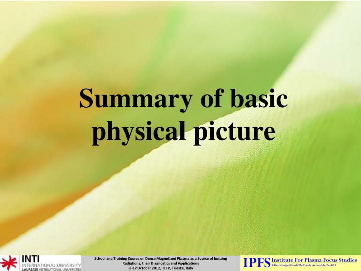 Summary of basic physical picture