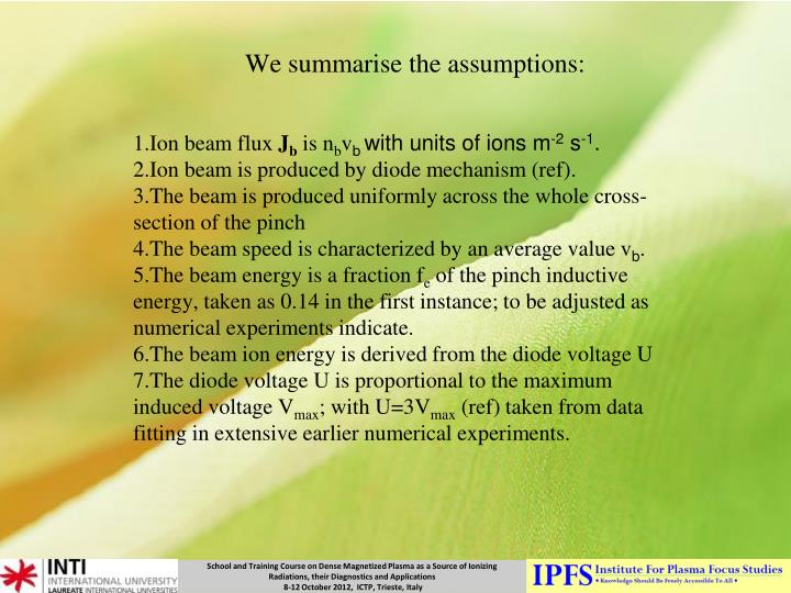 We summarise the assumptions: