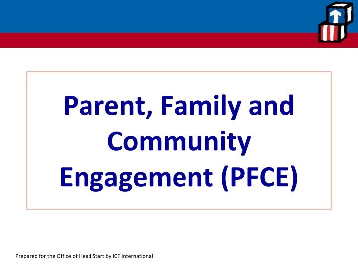 Parent, Family and Community Engagement (PFCE)