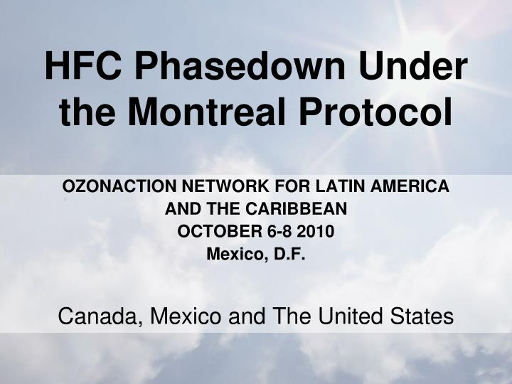 Hfc phasedown under the montreal protocol