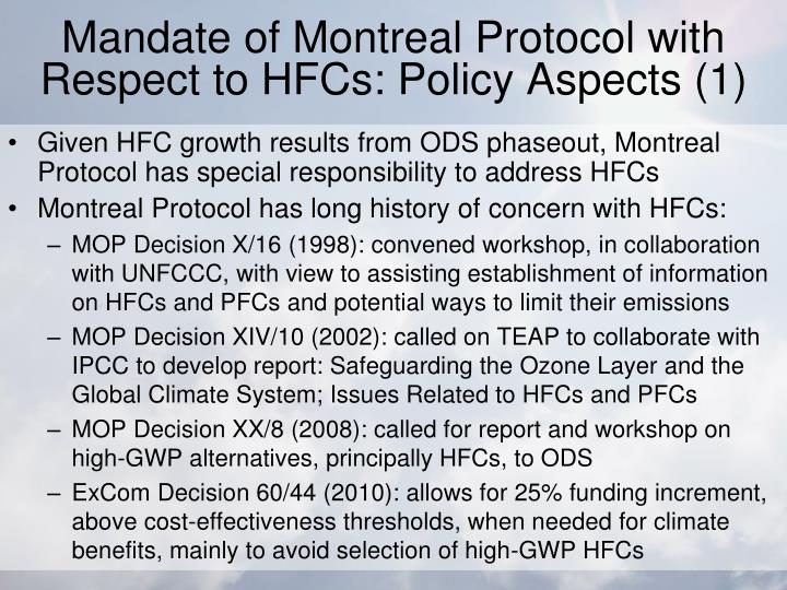 Mandate of Montreal Protocol with Respect to HFCs: Policy Aspects (1)