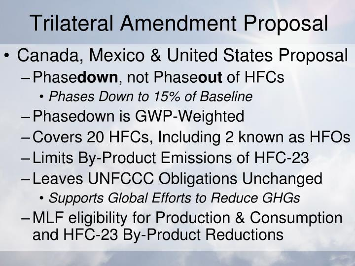 Trilateral Amendment Proposal