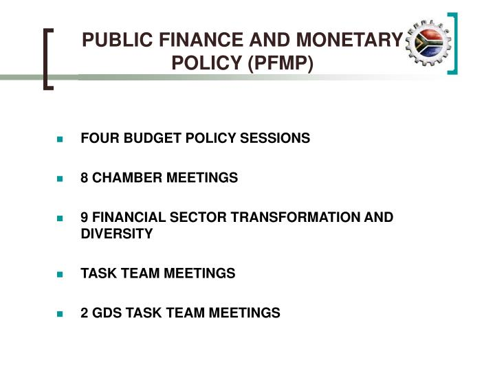 PUBLIC FINANCE AND MONETARY POLICY (PFMP)
