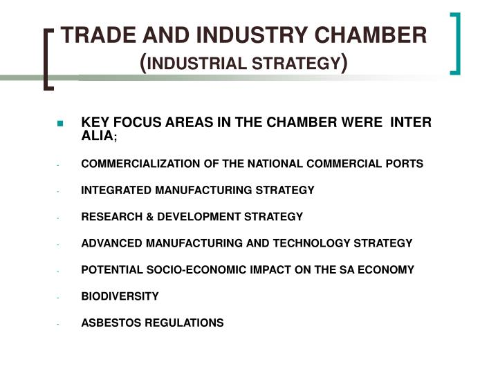 TRADE AND INDUSTRY CHAMBER