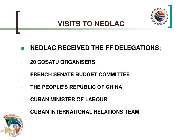 VISITS TO NEDLAC