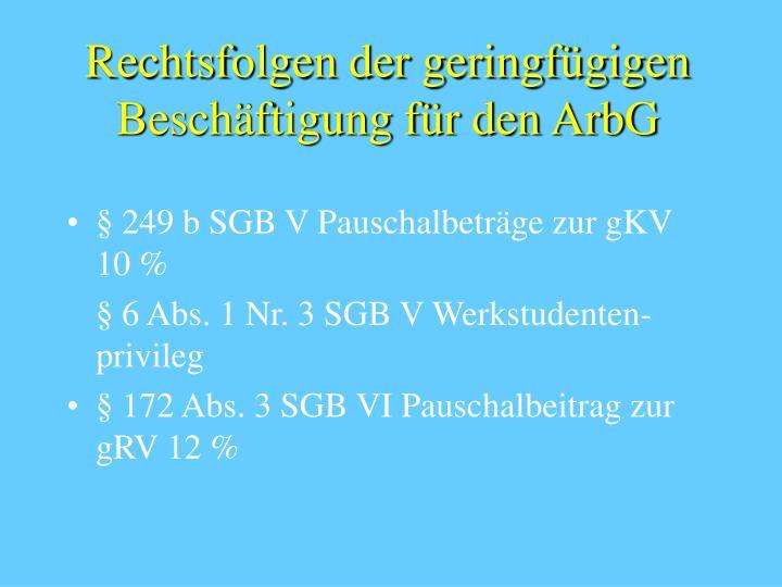 Rechtsfolgen der geringfügigen Beschäftigung für den ArbG