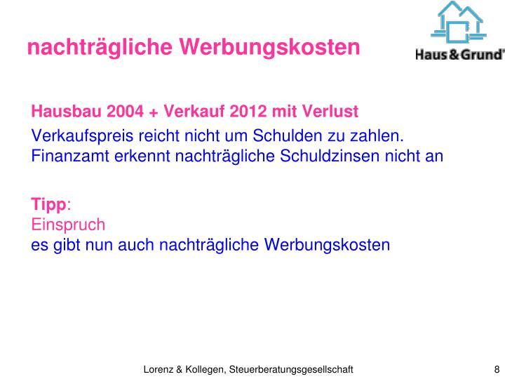 Hausbau 2004 + Verkauf 2012 mit Verlust