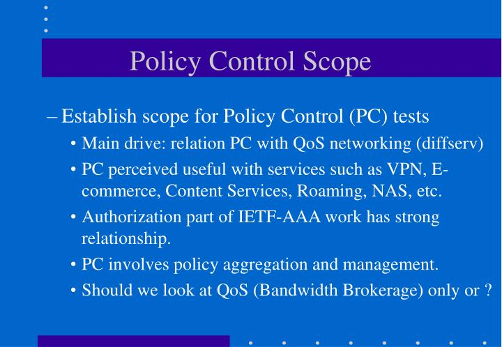 Policy Control Scope