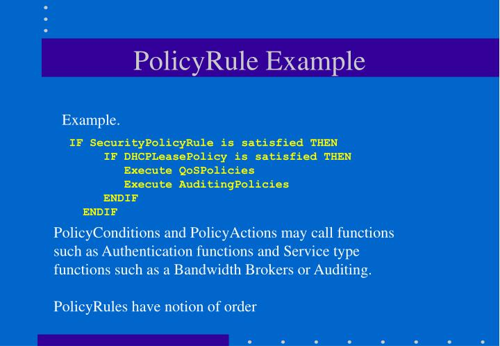 PolicyRule Example