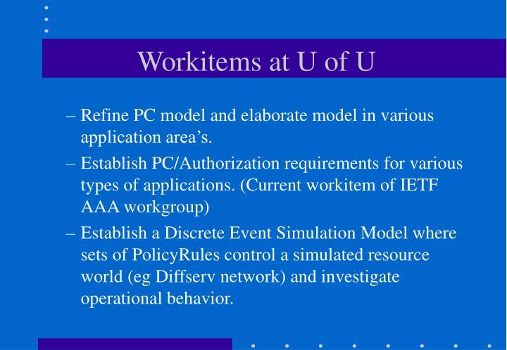 Workitems at U of U