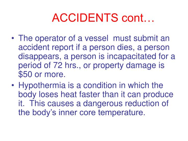 ACCIDENTS cont…