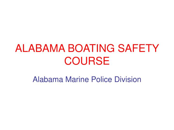 Alabama boating safety course