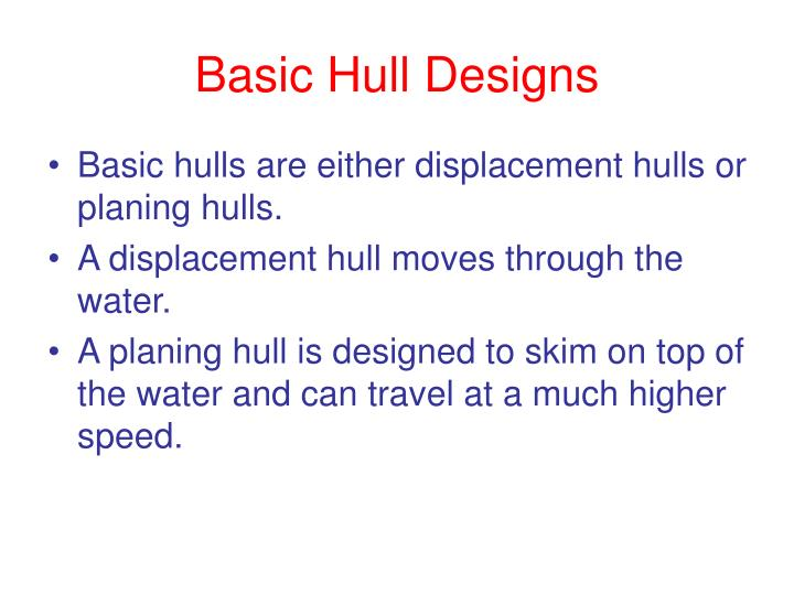 Basic Hull Designs