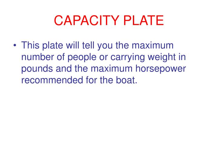 CAPACITY PLATE