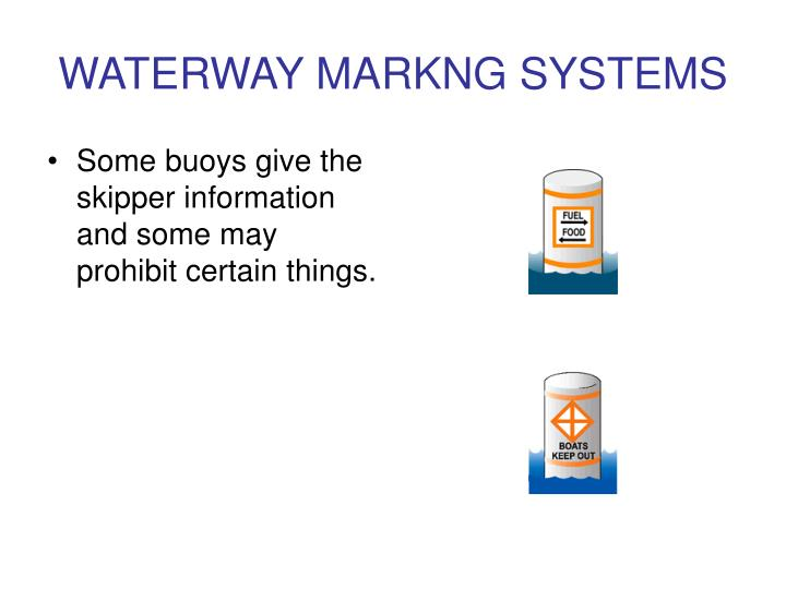 WATERWAY MARKNG SYSTEMS