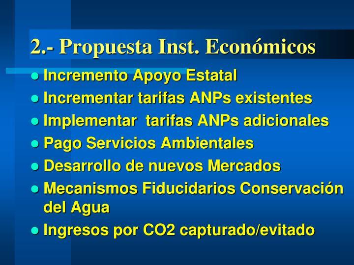 2.- Propuesta Inst. Económicos