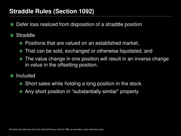 Straddle Rules (Section 1092)