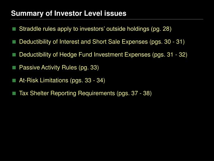 Summary of Investor Level issues