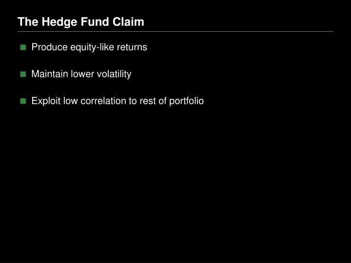 The Hedge Fund Claim