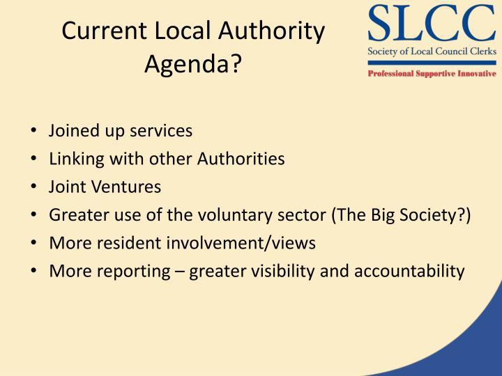 Current Local Authority Agenda?
