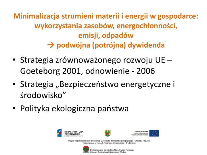 Minimalizacja strumieni materii i energii w gospodarce: wykorzystania zasobów, energochłonności,