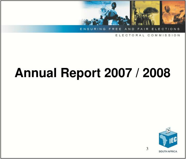Annual Report 2007 / 2008