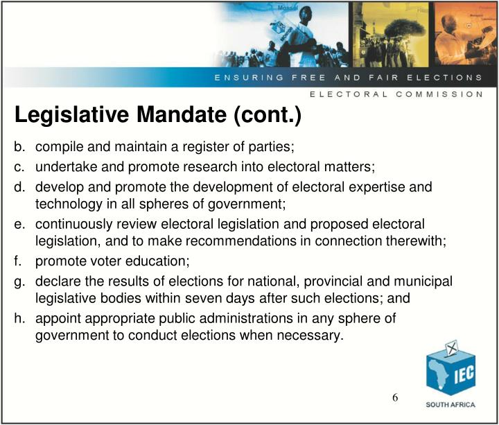 Legislative Mandate (cont.)