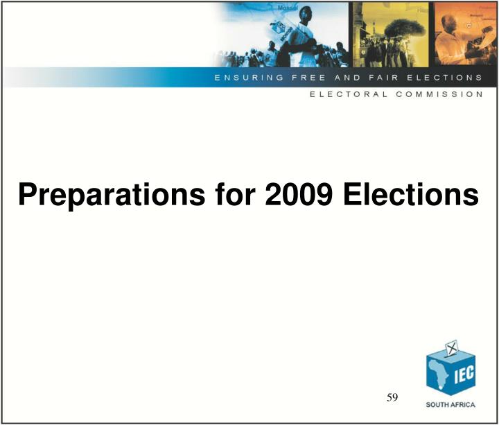 Preparations for 2009 Elections