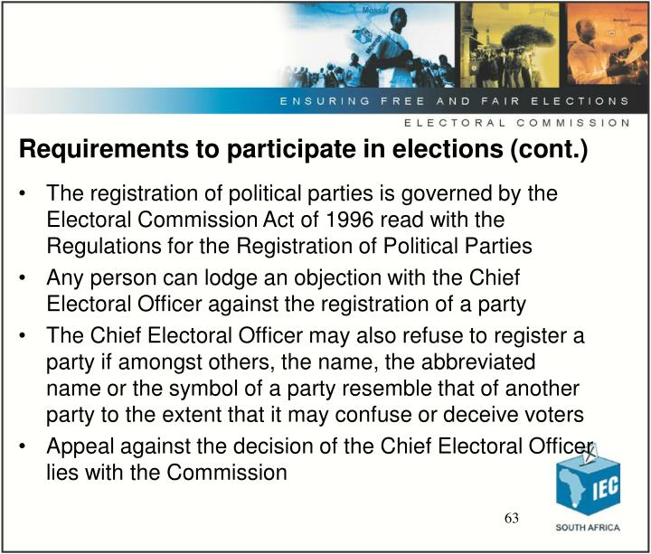 Requirements to participate in elections (cont.)