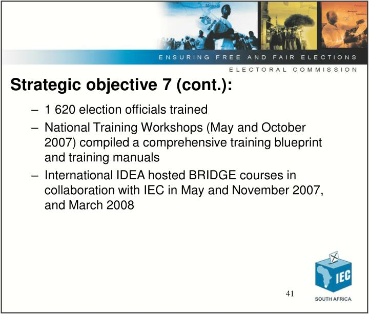Strategic objective 7 (cont.):