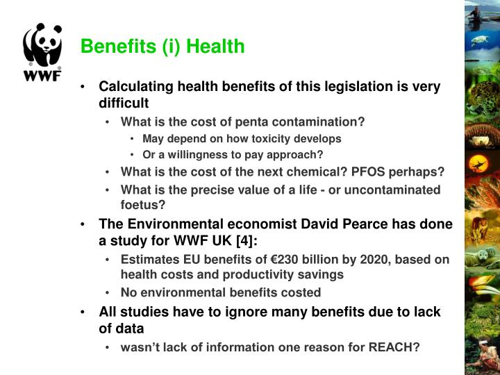 Benefits (i) Health