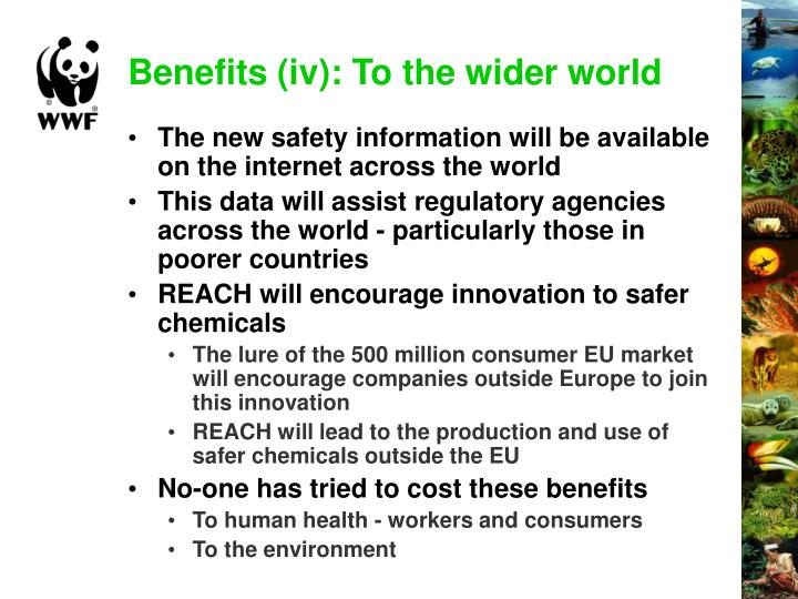 Benefits (iv): To the wider world