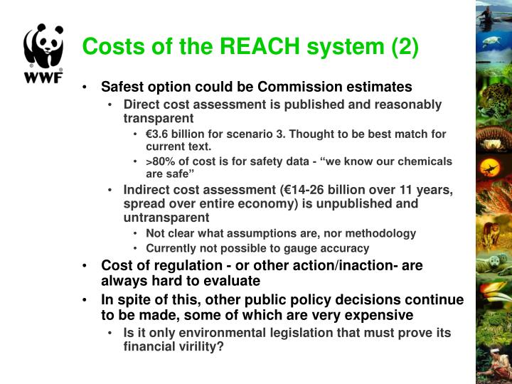 Costs of the REACH system (2)