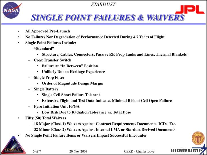 SINGLE POINT FAILURES & WAIVERS