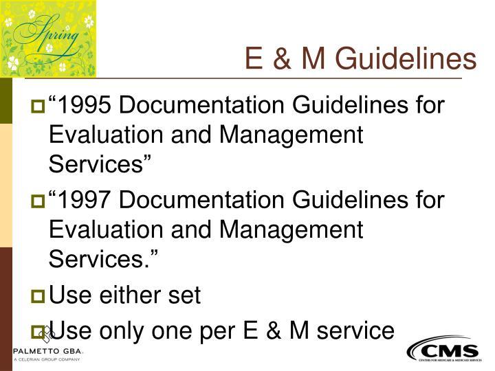 E & M Guidelines