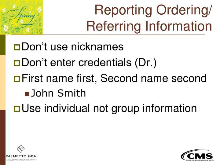 Reporting Ordering/