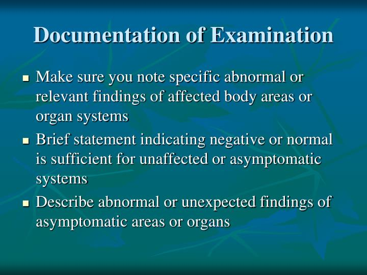 Documentation of Examination
