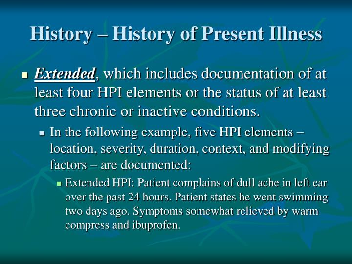 History – History of Present Illness