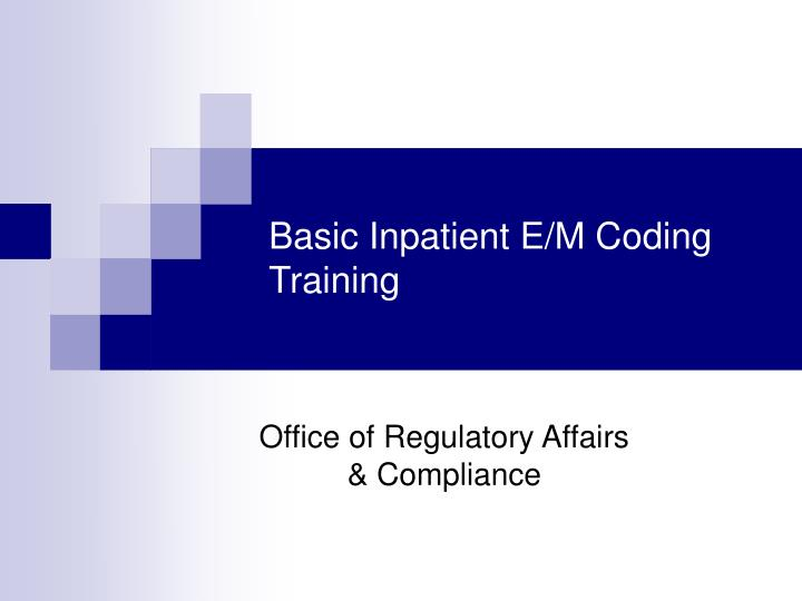 Basic inpatient e m coding training