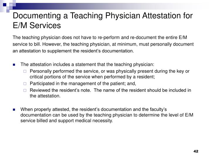 Documenting a Teaching Physician Attestation for E/M Services
