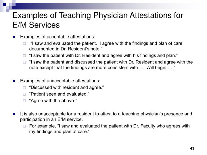 Examples of Teaching Physician Attestations for E/M Services
