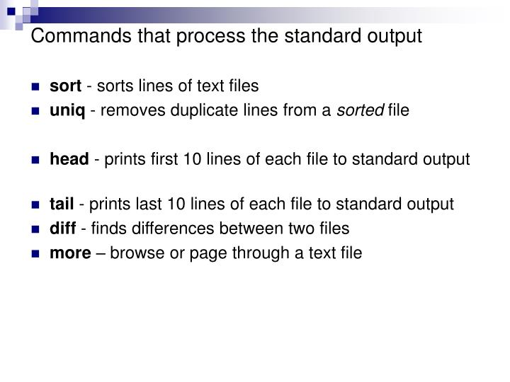 Commands that process the standard output